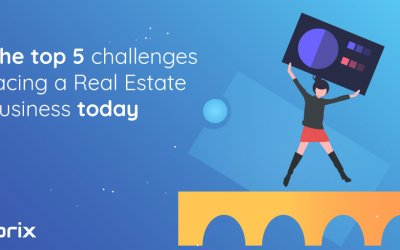 Top 5 challenges facing a Real Estate business today