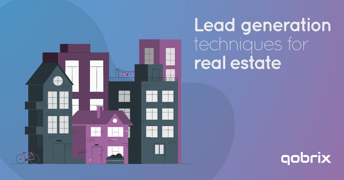 Lead Generation Techniques for Real Estate