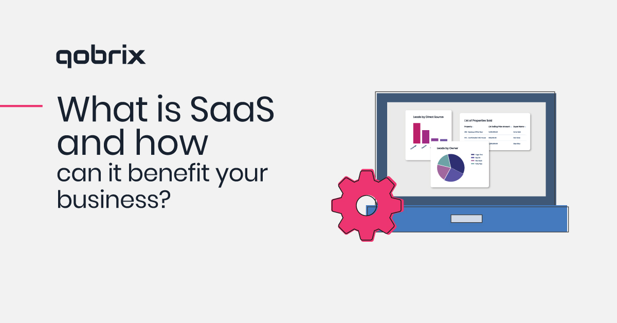 What is SaaS and how can it benefit your business?