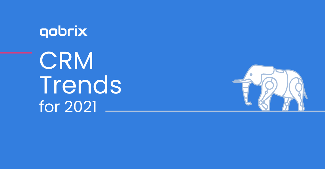CRM Trends for 2021